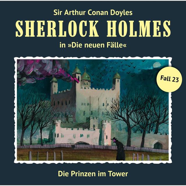 Die neuen Fälle - Fall 23: Die Prinzen im Tower