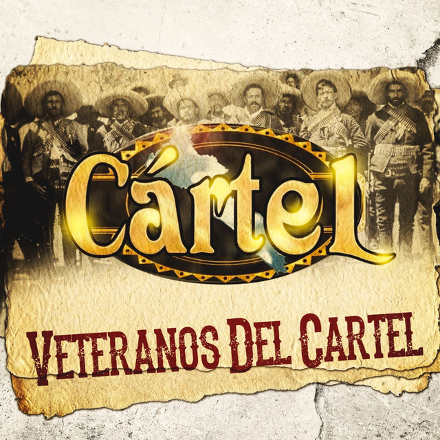 Album cover for Veteranos Del Cartel by Grupo Cartel