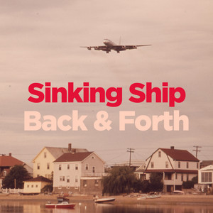 Sinking Ship / Back & Forth - Wild Child