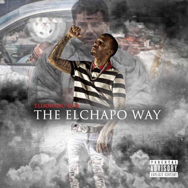 The El Chapo Way