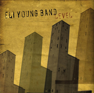 Level - Eli Young Band