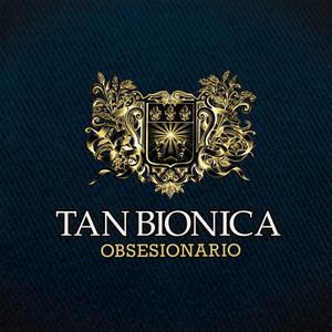 Obsesionario - Tan Bionica