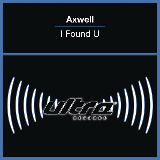 Axwell, Max'C I Found U album cover