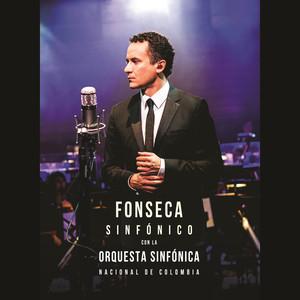 Fonseca Sinfónico Con La Orquesta Sinfónica Nacional De Colombia - Fonseca