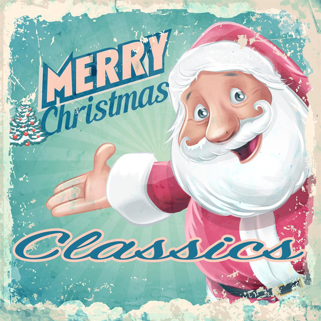 Album cover for Merry Christmas Classics by Christmas Favourites, Christmas Hits & Christmas Songs, The Christmas Party Singers