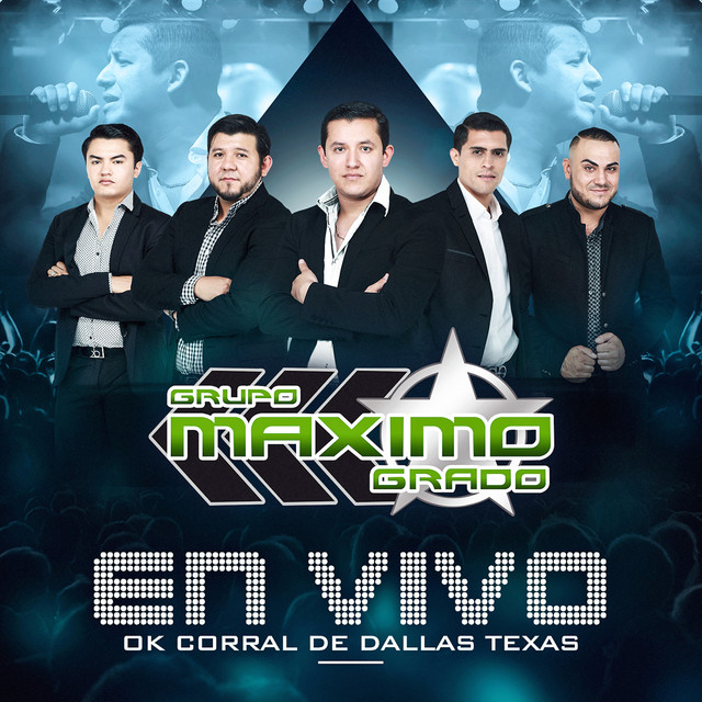 Album cover for En Vivo: OK Corral De Dallas Texas by Grupo Maximo Grado