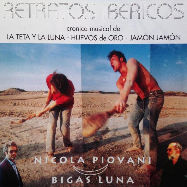 """Retratos Ibericos (Cronica Musical de """"La Teta y la Luna"""", """"Huevos de Oro"""", """"Jamón Jamón"""" de Bigas Luna)"""