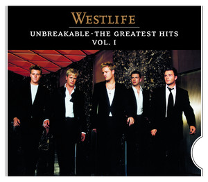 Unbreakable:The Greatest Hits - Westlife