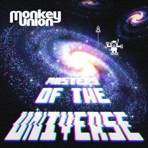 Monkey Union, Masters of the Universe på Spotify
