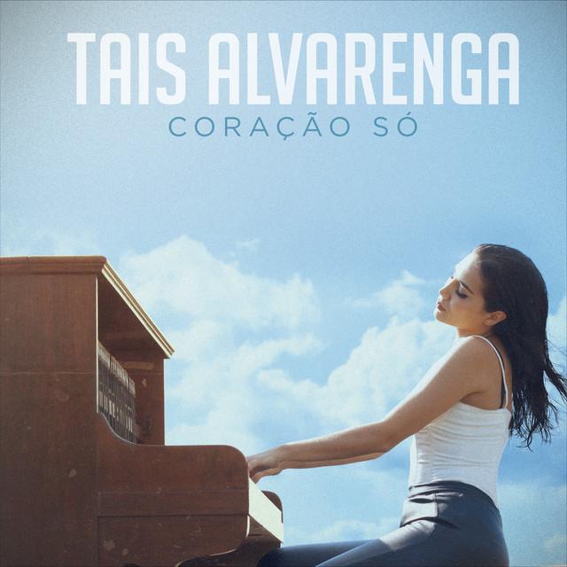 Album cover for Coração Só by Tais Alvarenga