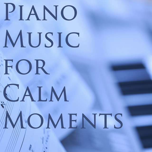 Piano Music for Calm Moments Albumcover