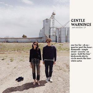 Gentle Warnings - Jack And Eliza