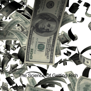 The Science Of Getting Rich Vol 1