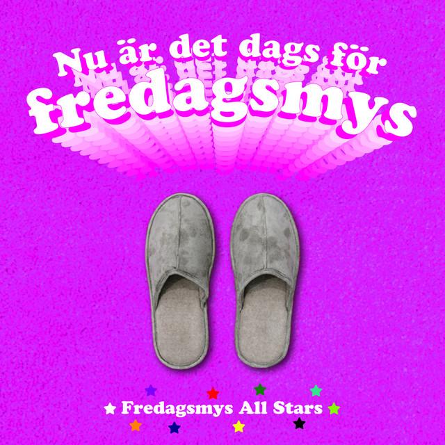 Fredagsmys All Stars On Spotify