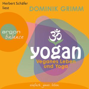 Yogan - Veganes Leben und Yoga (Gekürzte Fassung) Audiobook