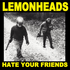 Hate Your Friends album