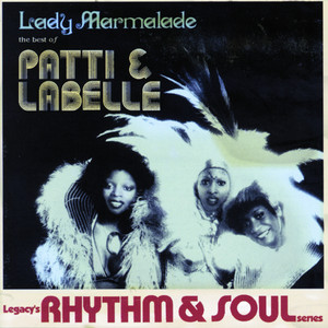 Patti & Labelle, Lady Marmalade