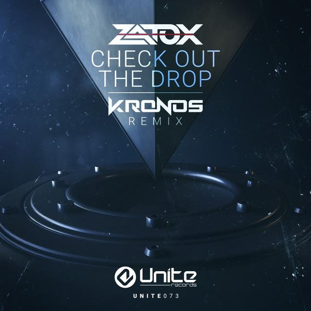 Check Out The Drop (Kronos Remix)