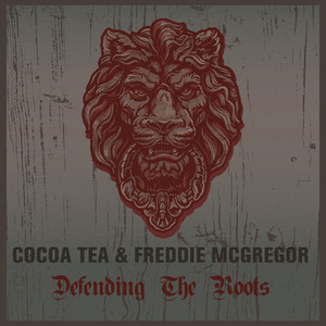 Coco Tea & Freddie McGregor Defending the Roots album