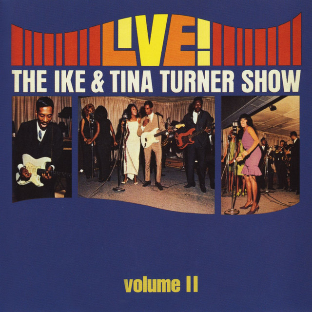 Live! The Ike & Tina Turner Show - Vol. 2