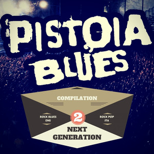 Pistoia Blues Next Generation, Vol. 2 (Compilation 2016) album