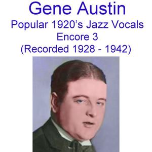 Popular 1920's Jazz Vocals (Encore 3) [Recorded 1928-1942] album