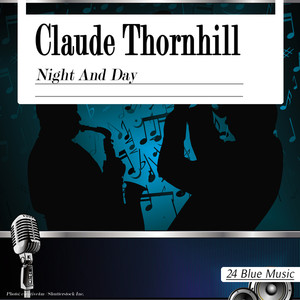 Claude Thornhill: Night and Day album