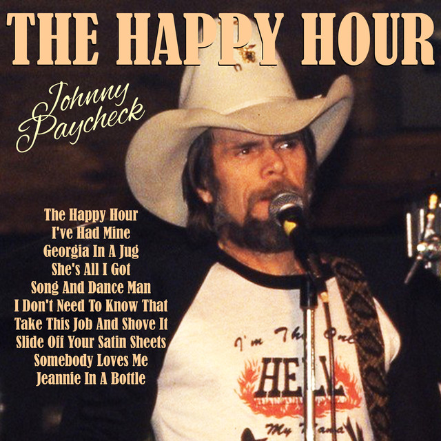 The Happy Hour By Johnny Paycheck On Spotify