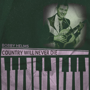 Country Will Never Die album