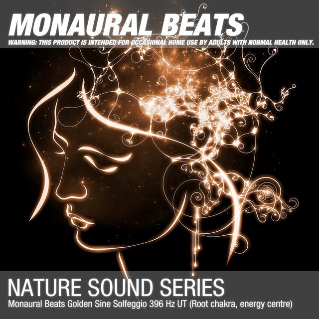 Monaural Beats Golden Sine Solfeggio 396 Hz UT (Root chakra