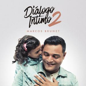 Diálogo Íntimo 2 - Marcos Brunet