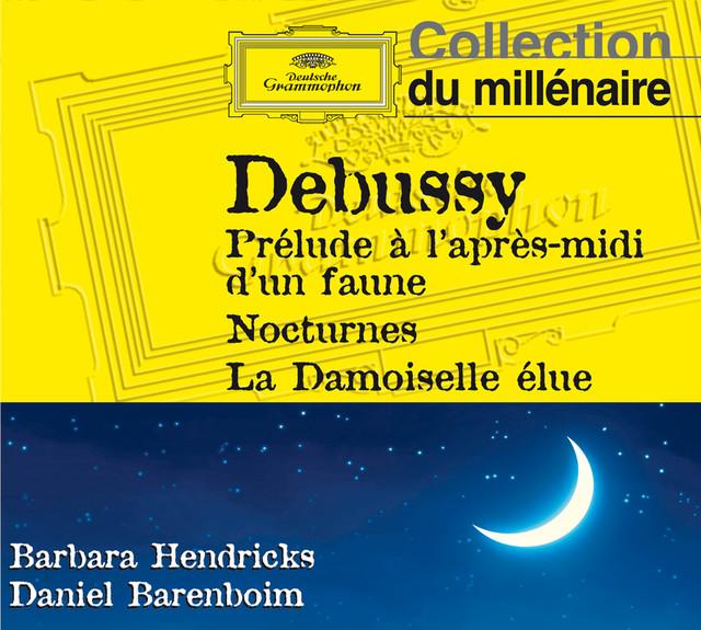 Debussy: Prélude à l'après-midi d'un faune, Nocturnes, La damoiselle élue... Albumcover