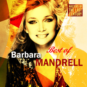 Masters Of The Last Century: Best of Barbara Mandrell