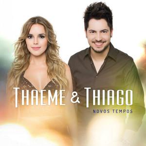 Novos Tempos - Ep - Thaeme E Thiago