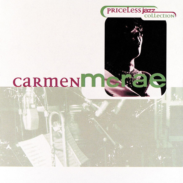 Kurrent music artist info priceless jazz 17 carmen mcrae stopboris