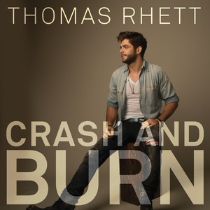 Thomas Rhett Crash and Burn cover