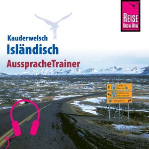 Reise Know-How Kauderwelsch AusspracheTrainer Isländisch Audiobook