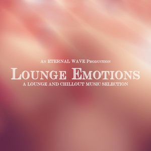Lounge Emotions (A Lounge & Chillout Music Selection) Albumcover