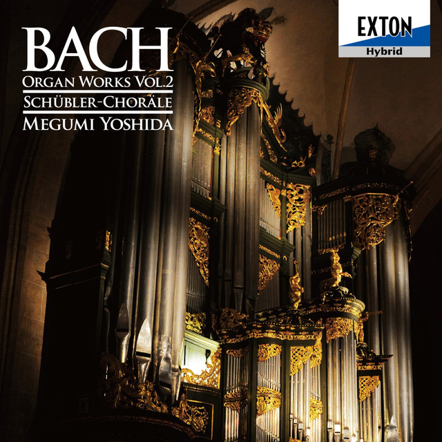 Bach: Schubler-Chorale Organ Works Vol. 2 Albumcover