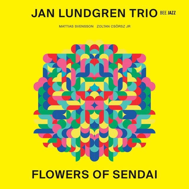 Skivomslag för Jan Lundgren Trio: Flowers Of Sendai