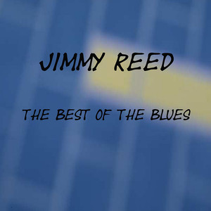 Jimmy Reed Sings the Best of the Blues album