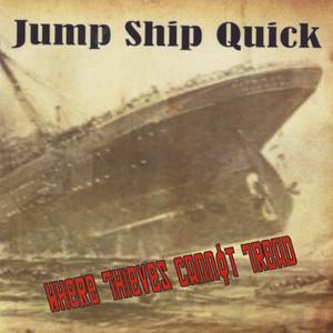 Jump Ship Quick