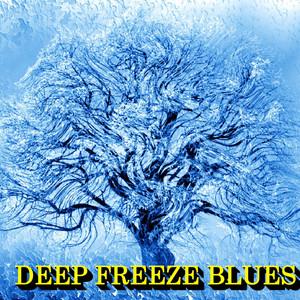 Deep Freeze Blues