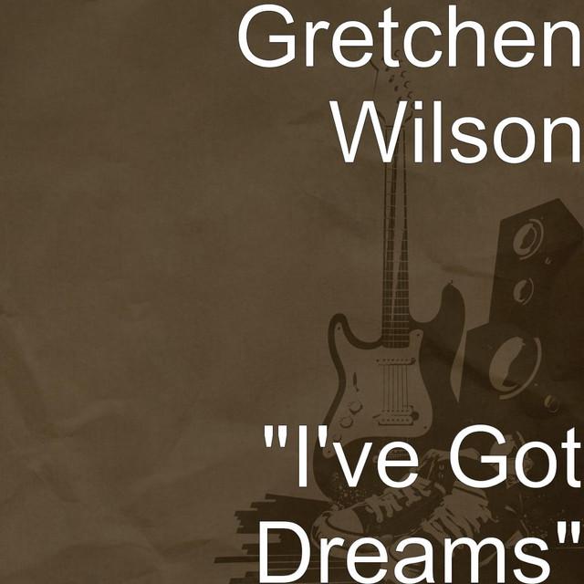 """I've Got Dreams"""