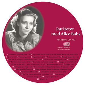 Vi minns Alice Babs 1924-2014. Rariteter med Alice Babs album