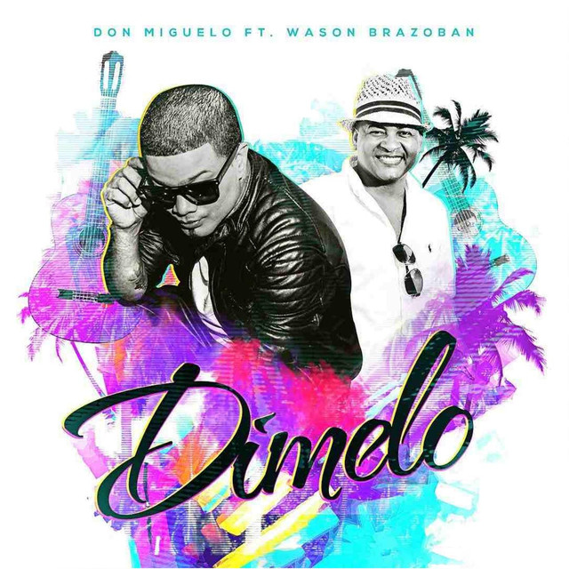 Dimelo (feat. Wason Brazoban)