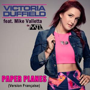 Paper Planes (feat. Mike Valletta de M.T.L.) [Version Française]