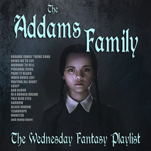 The Addams Family - The Wednesday Fantasy Playlist