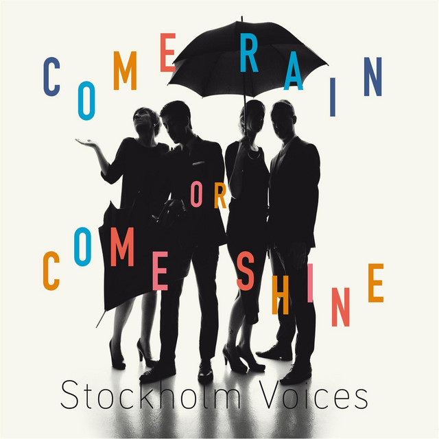 Skivomslag för Stockholm Voices: Come Rain Or Come Shine