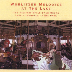 Wurlitzer Melodies At The Lake Albumcover